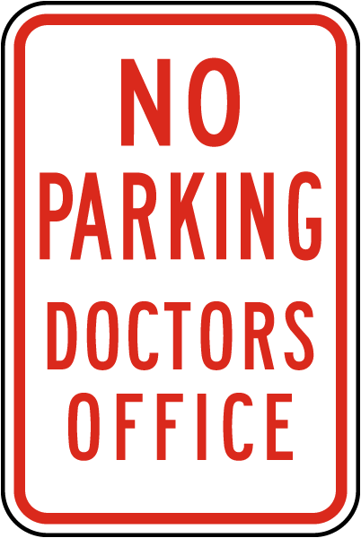 No Parking Doctors Office Sign