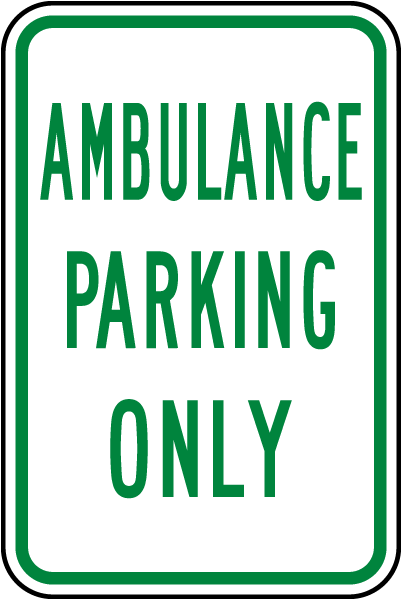 Ambulance Parking Only Sign