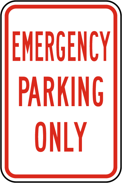 Emergency Parking Only Sign