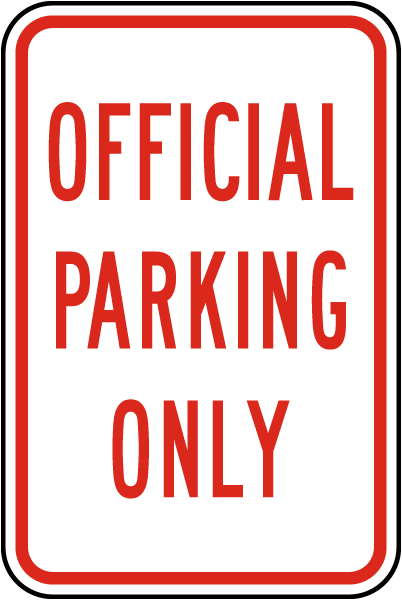 Official Parking Only Sign