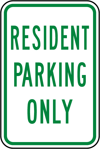 Resident Only Parking Sign