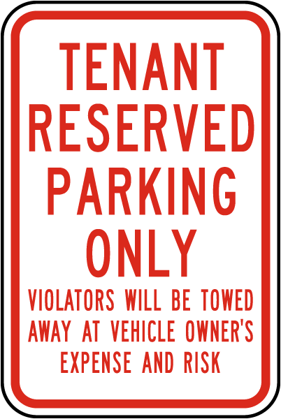 Tenant Reserved Parking Only Sign