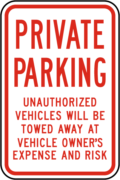 Private Parking Unauthorized Vehicles Will Be Towed Away
