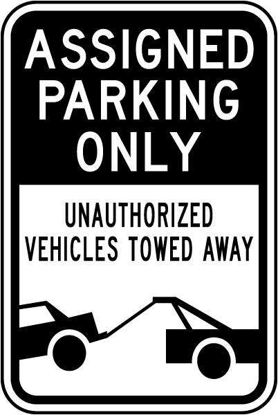 Assigned Parking Only Tow Away Sign