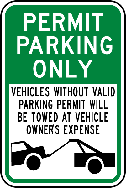 Permit Parking Only Violators Towed Sign