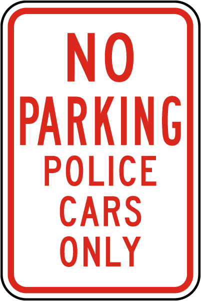 No Parking Police Cars Only Sign