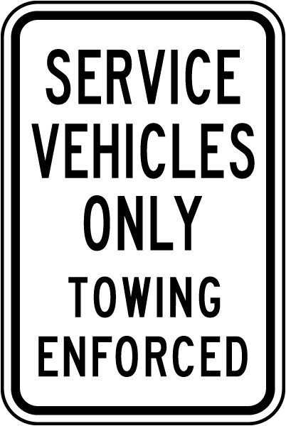 Service Vehicles Only Tow Away Sign