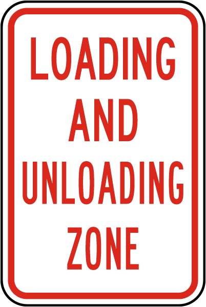 Loading and Unloading Zone Sign