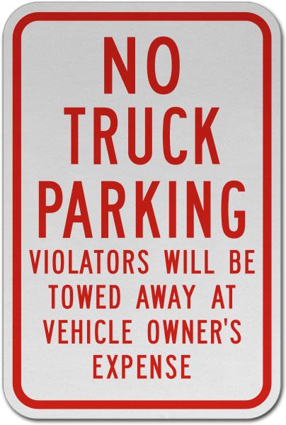 No Truck Parking Violators Towed Sign