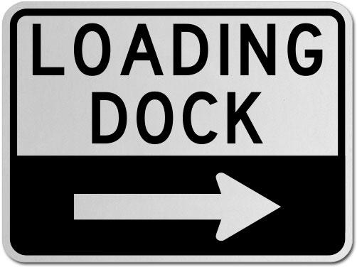 Loading Dock (Right Arrow) Sign