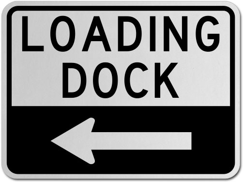 Loading Dock (Left Arrow) Sign
