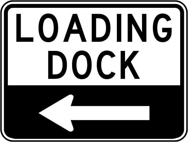 Loading Dock Sign with left arrow