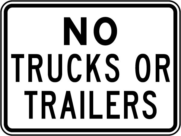 No Trucks or Trailers Sign