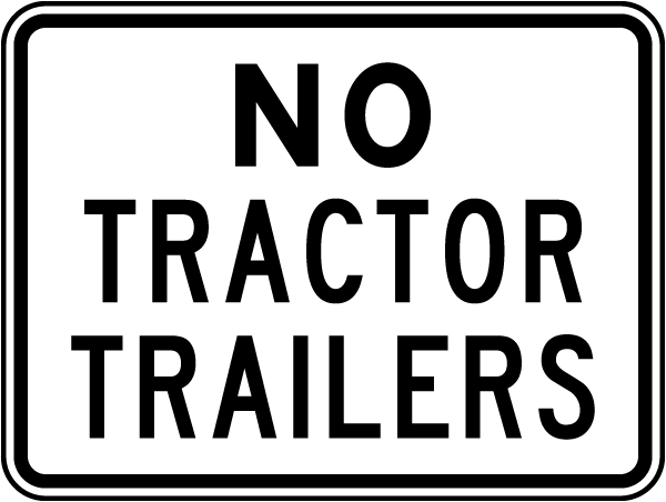 No Tractor Trailers Sign