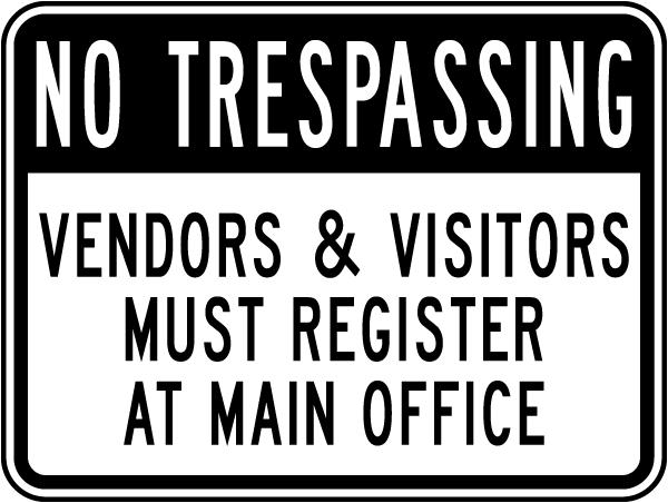Vendors & Visitors Must Register Sign