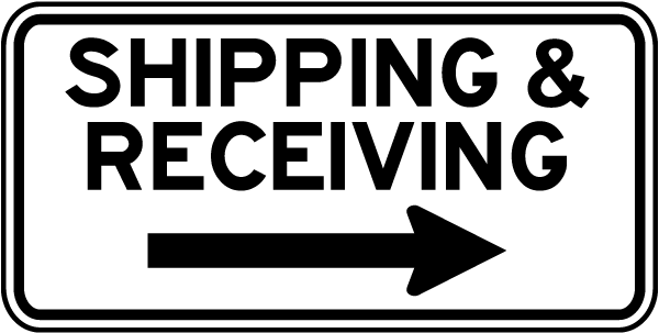 Shipping and Receiving Sign with right arrow