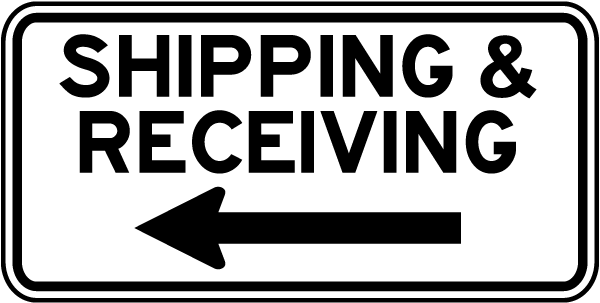 Shipping Receiving (Left Arrow) Sign