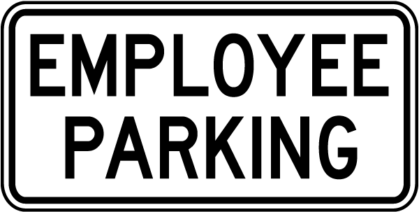 Employee Parking Sign