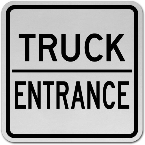 Truck Entrance Sign