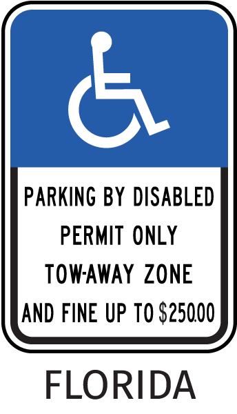 Parking By Disabled Permit Only Tow-Away Zone And Fine Up To $250.00 Sign