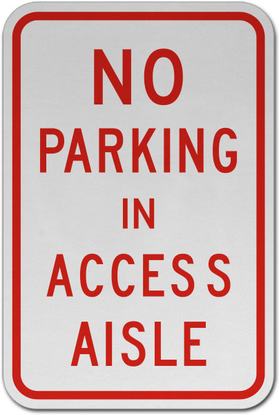 No Parking In Access Aisle Sign