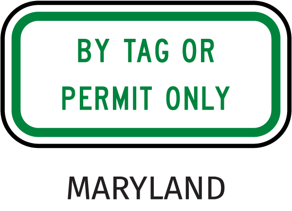 By Tag or Permit Only Sign
