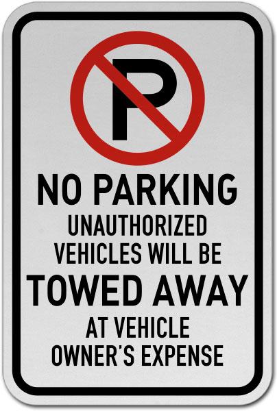 No Parking Vehicles Towed Away Sign