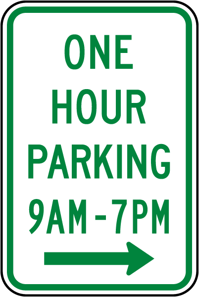 One Hour Parking 9AM - 7PM Sign