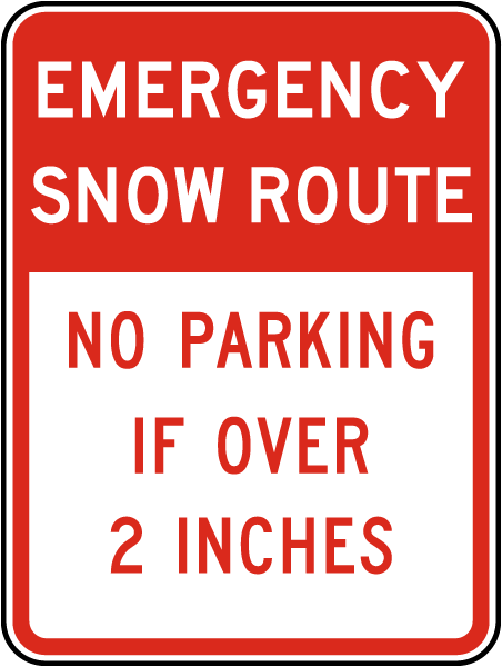 Emergency Snow Route No Parking If Over 2 Inches Sign