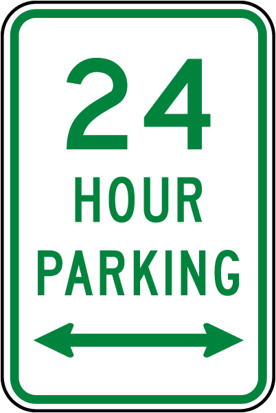24 Hour Parking Sign