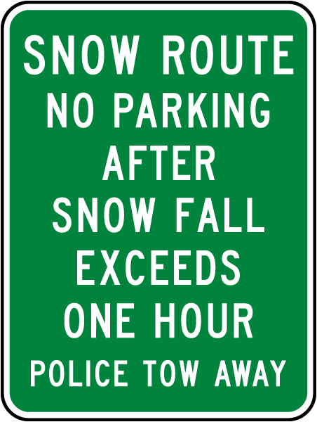 Snow Route No Parking After Snow Fall Exceeds One Hour