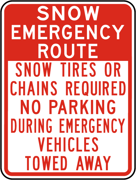 Snow Emergency Route Snow Tires Or Chains Required
