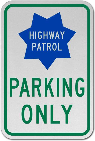 Highway Patrol Parking Only Sign