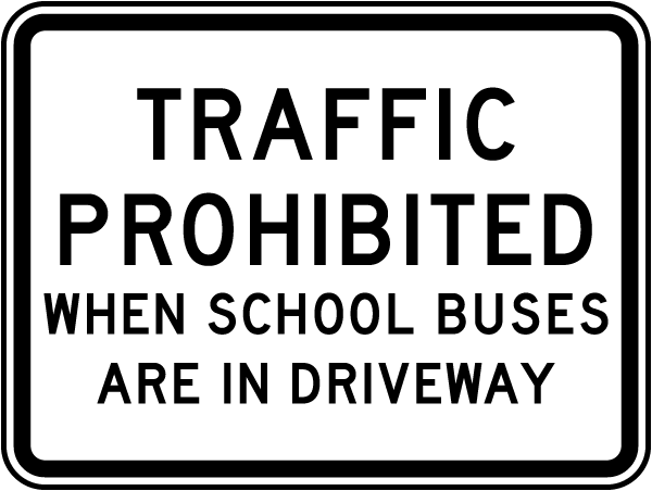 Traffic Prohibited Sign