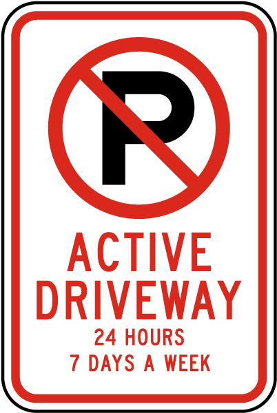 No Parking Active Driveway Sign