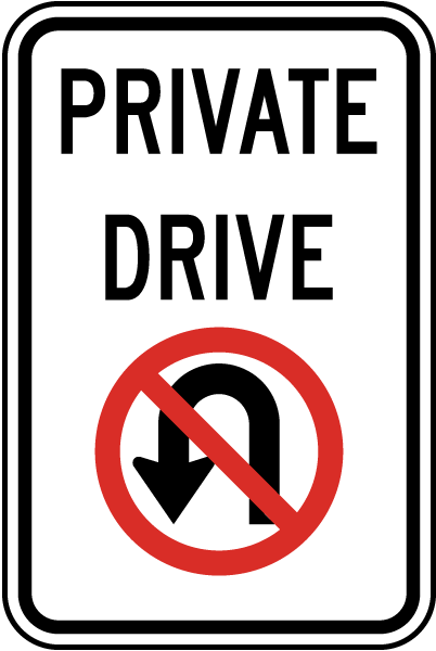 Private Drive Sign with No U-Turn symbol