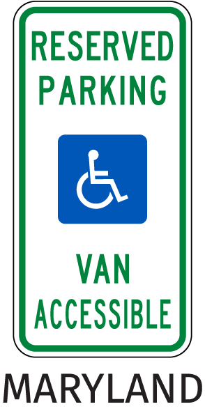 Maryland Handicapped sign-Reserved Parking Van Accessible