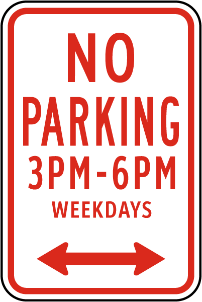 No Parking 3PM To 6PM Weekdays Sign