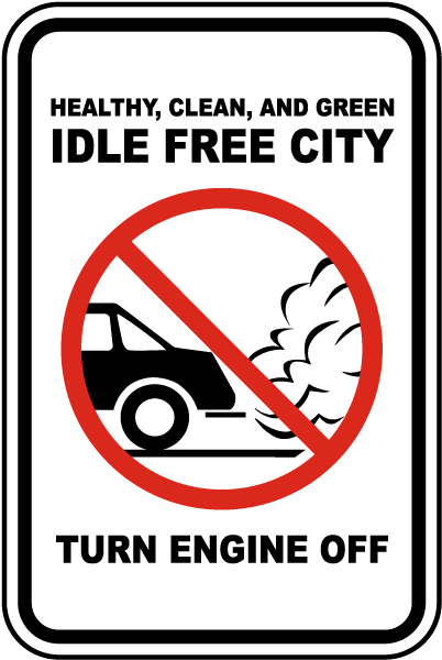 Healthy, Clean, And Green Idle Free City Turn Engine Off Sign