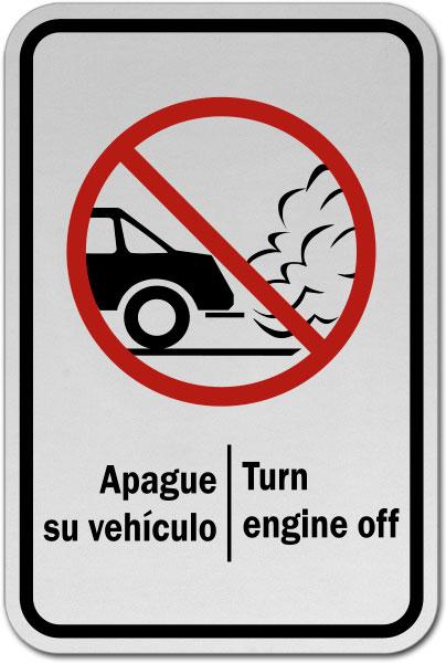 Bilingual Turn Engine Off Sign