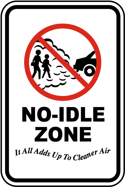 No Idle Zone Sign