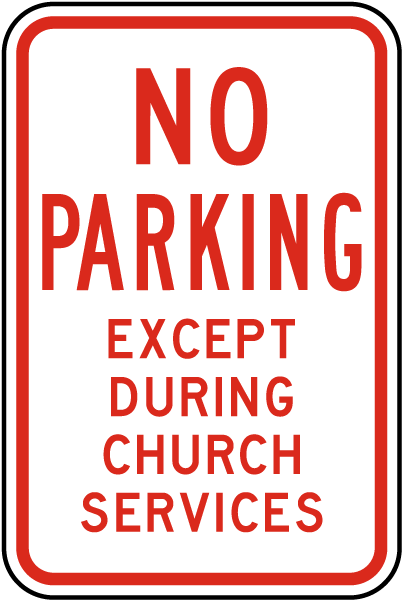 No Parking Except During Services Sign