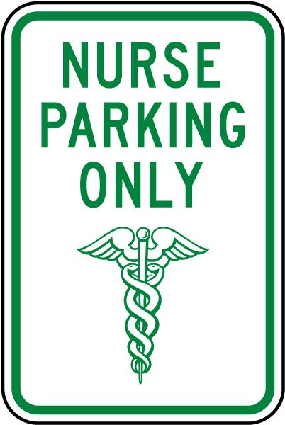 Nurse Parking Only Sign