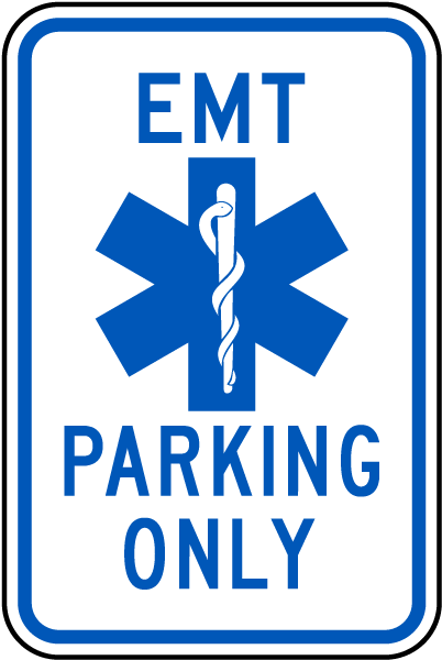 EMT Parking Only Sign
