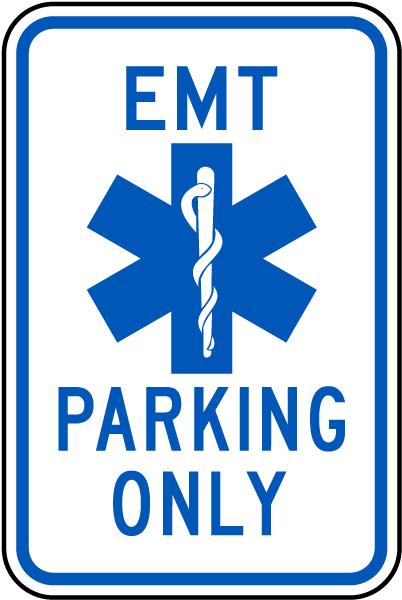 EMT Parking Only Sign