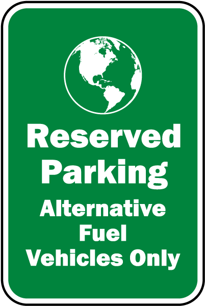 Alternative Fuel Vehicles Only Sign