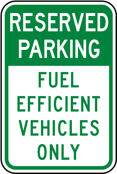 Reserved Parking Fuel-Efficient Vehicles Only Sign