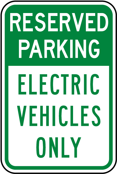 Reserved Parking Electric Vehicles Only Sign