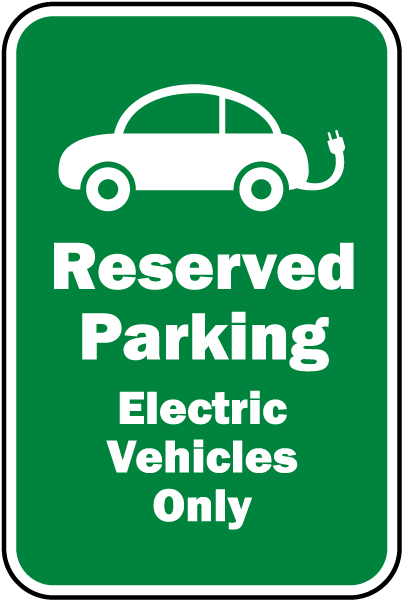 Reserved Electric Vehicles Only Sign