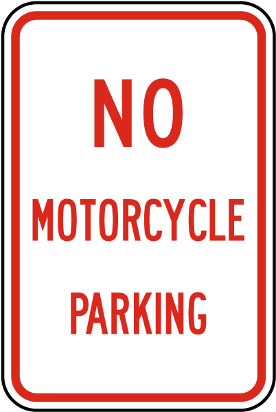 No Motorcycle Parking Sign